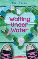 Waiting Under Water