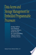 Data Access and Storage Management for Embedded Programmable Processors