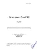 Uranium Industry Annual 1999