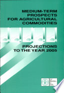 Medium term Prospects for Agricultural Commodities
