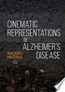 Cinematic Representations of Alzheimer's Disease