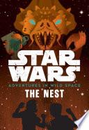 Star Wars Adventures in Wild Space: The Nest