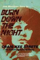 Burn Down The Night