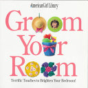 Groom Your Room