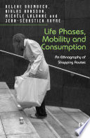 Life Phases Mobility And Consumption