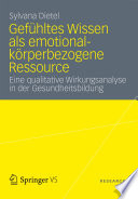 Gef Hltes Wissen Als Emotional K Rperbezogene Ressource