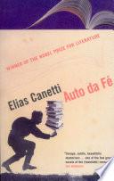 Auto Da Fé by Elias Canetti