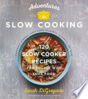 Adventures in Slow Cooking