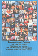 Interpersonal Culture on the Internet