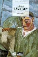 Mikhail Larionov, 1881-1964