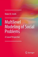 Multilevel Modeling of Social Problems Modeling And Causality; The Substantively And Methodologically Integrated