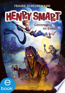 Henry Smart. Götteragent im Einsatz