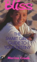 The Smart Girl s Guide to Your Destiny