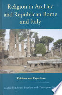 Religion in Archaic and Republican Rome and Italy