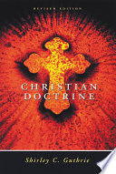 Christian Doctrine, Revised Edition : to the tenets of the christian faith. this...