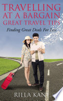 Travelling At A Bargain Great Travel Tips