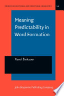Meaning Predictability in Word Formation