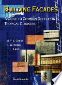 Building Facades  A Guide to Common Defects in Tropical Climates
