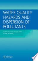 Ebook Water Quality Hazards and Dispersion of Pollutants Epub Wlodzimierz Czernuszenko,Pawel Rowinski Apps Read Mobile