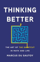 Thinking Better: The Art of the Shortcut in Math and Life