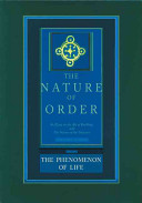 The Nature of Order: The phenomenon of life