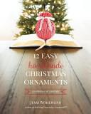 12 Easy Handmade Christmas Ornaments