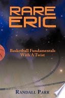 Rare Eric