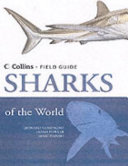 A Field Guide to the Sharks of the World
