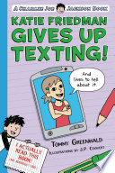 Katie Friedman Gives Up Texting   And Lives to Tell About It
