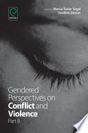 Gendered Perspectives on Conflict and Violence