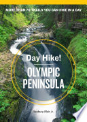 Day Hike  Olympic Peninsula  3rd Edition