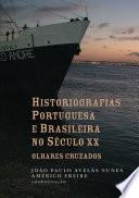 Historiografias portuguesa e brasileira no século XX: olhares cruzados