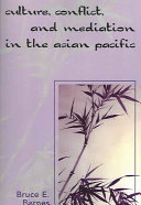Culture  Conflict  and Mediation in the Asian Pacific