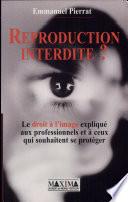 illustration du livre Reproduction interdite ?