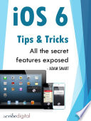 iOS 6 Tips and Tricks   All the Secrets