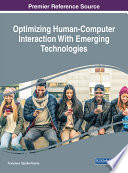 Optimizing Human Computer Interaction With Emerging Technologies