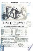 Les gens de théâtre scènes de la vie dramatique en cinq parties par Édouard Brisebarre et Eugène Nyon