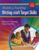 Models for Teaching Writing Craft Target Skills