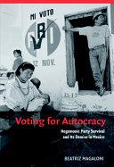 Voting for Autocracy