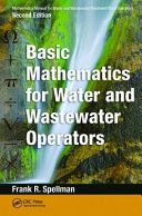 Mathematics Manual For Water And Wastewater Treatment Plant Operators Second Edition