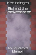 Behind the Smokescreen Is A Bold Celebration And Critique Of