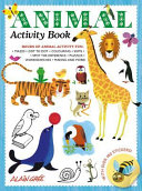 Animal Activity Book : crazy about all things to do with animals....