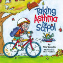Taking Asthma To School