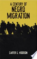 A Century of Negro Migration From Colonial Era Through Early 20th Century