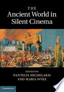 The Ancient World in Silent Cinema