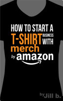 download ebook how to start a t-shirt business on merch by amazon pdf epub
