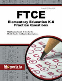 FTCE Elementary Ed K 6 Practice Questions