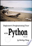 Beginner s Programming Tour with Python V2 00