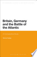 Britain  Germany and the Battle of the Atlantic