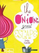 The Onion s Great Escape